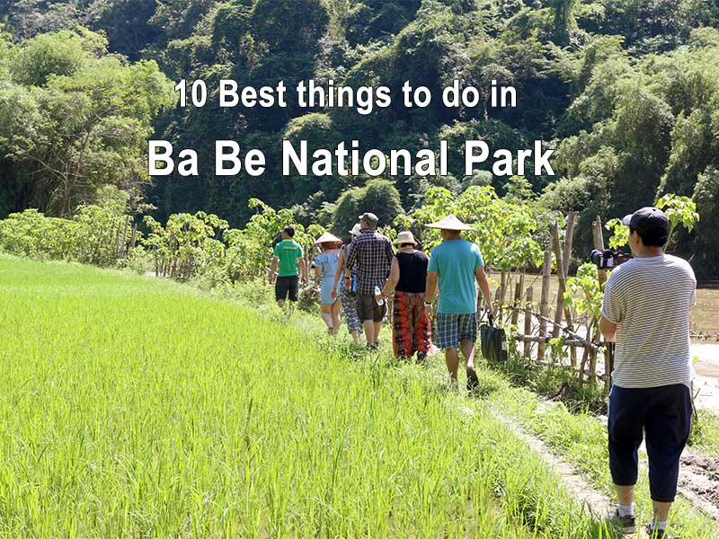 10 Best things to do in Ba Be National Park